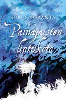 Siiri Enoranta: Painajaisten lintukoto [Sweet haven of nightmares]