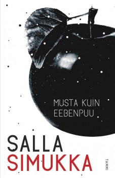 Black as ebony: the last book in the 'Snow White' trilogy for young adults by Salla Simukka