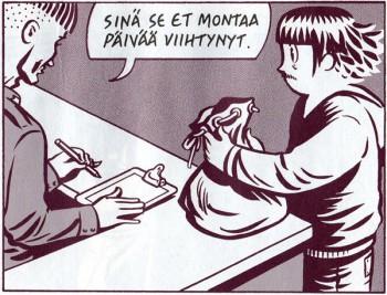 'You didn't exactly last a long time.' Petteri Tikkanen, Armeija ('Army', Like).